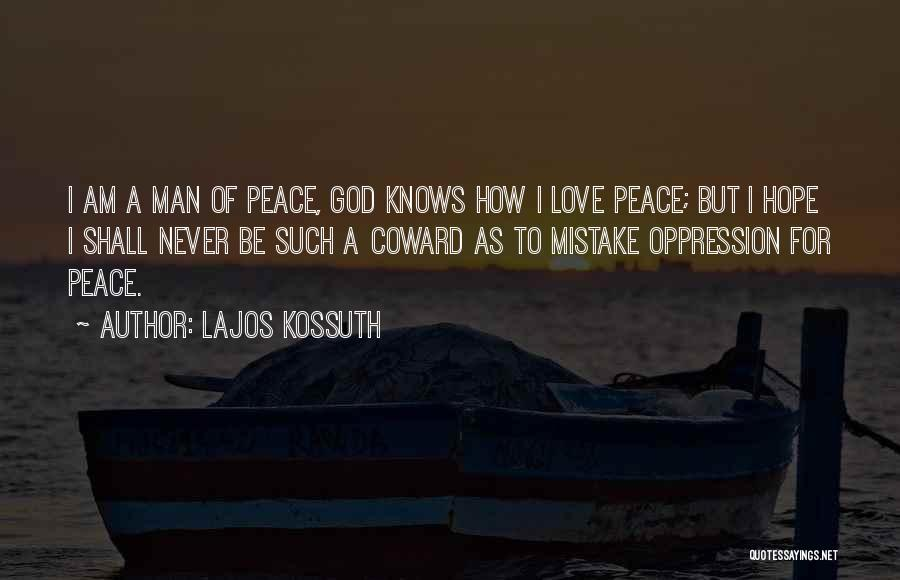 God Knows The Best For Us Quotes By Lajos Kossuth