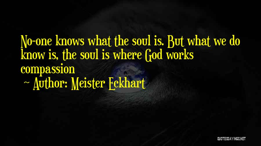 God Knows The Best For Us Quotes By Meister Eckhart