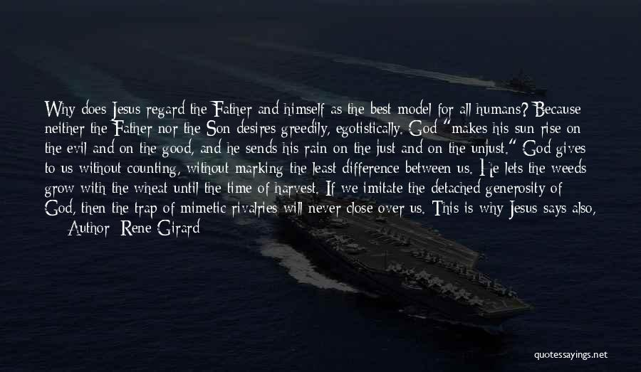God Knows The Best For Us Quotes By Rene Girard