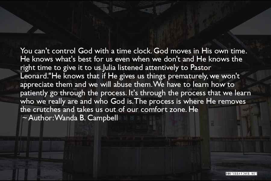 God Knows The Best For Us Quotes By Wanda B. Campbell
