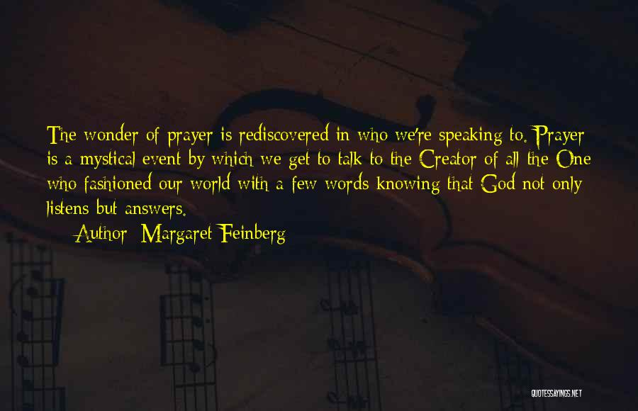 God Listens To Prayer Quotes By Margaret Feinberg