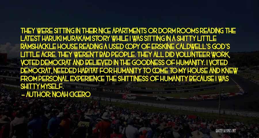 God Little Acre Quotes By Noah Cicero