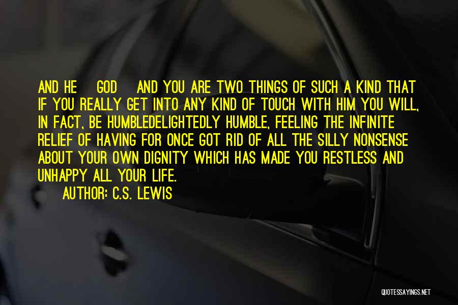 God Made Life Quotes By C.S. Lewis