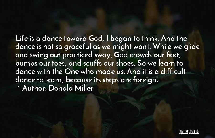 God Made Life Quotes By Donald Miller