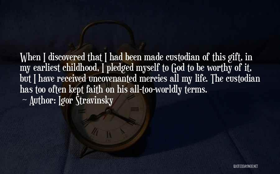 God Made Life Quotes By Igor Stravinsky