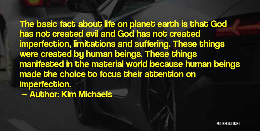 God Made Life Quotes By Kim Michaels