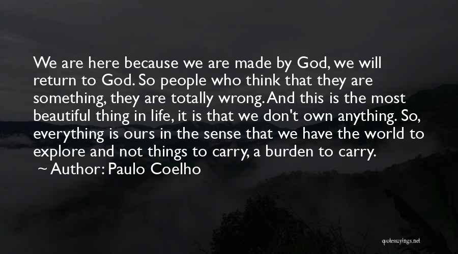 God Made Life Quotes By Paulo Coelho