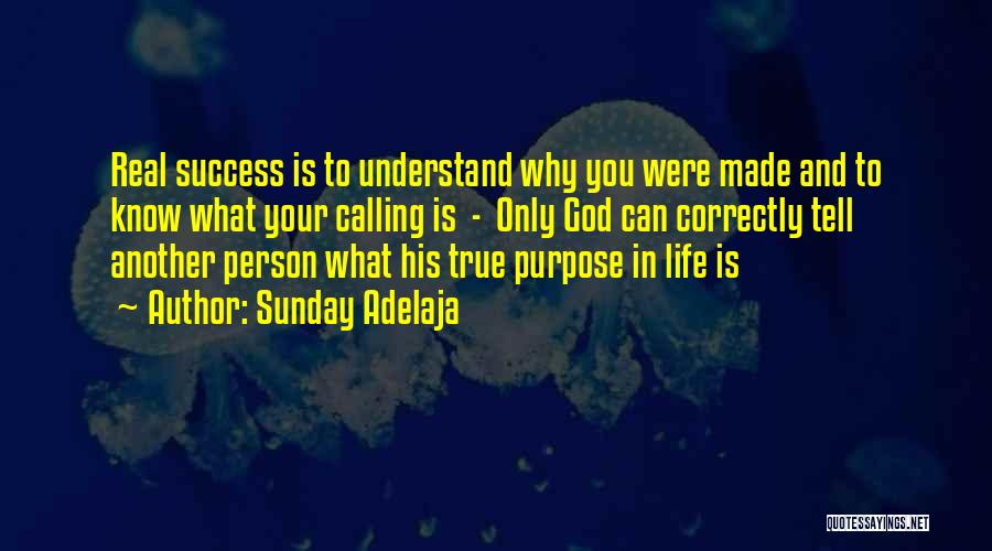 God Made Life Quotes By Sunday Adelaja