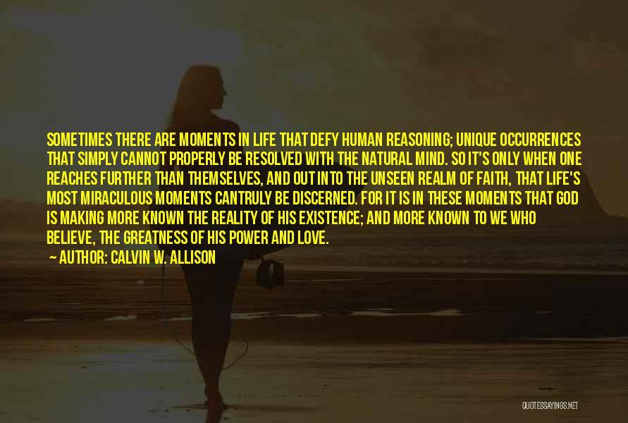 God Making You Unique Quotes By Calvin W. Allison