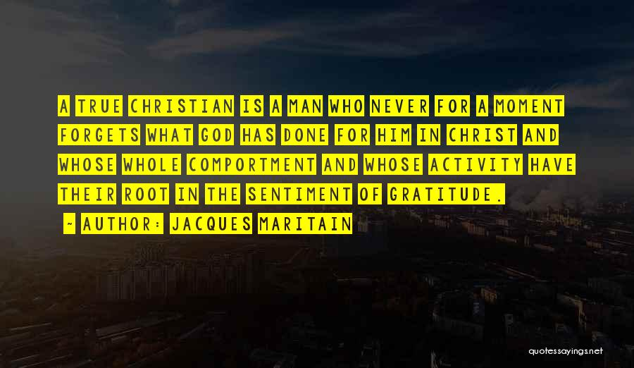 God Never Forgets Quotes By Jacques Maritain