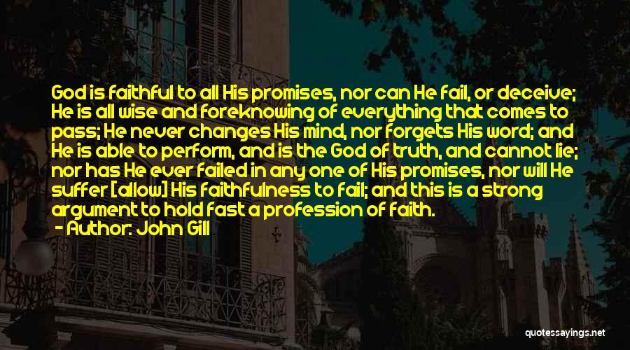 God Never Forgets Quotes By John Gill