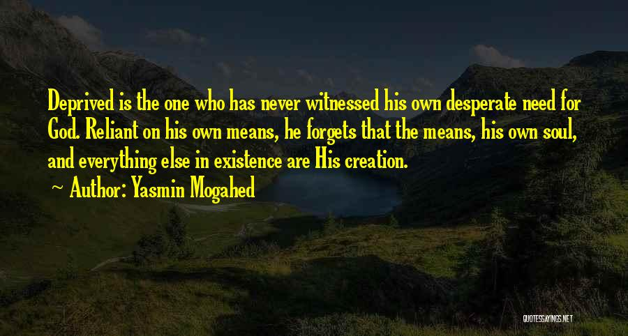 God Never Forgets Quotes By Yasmin Mogahed