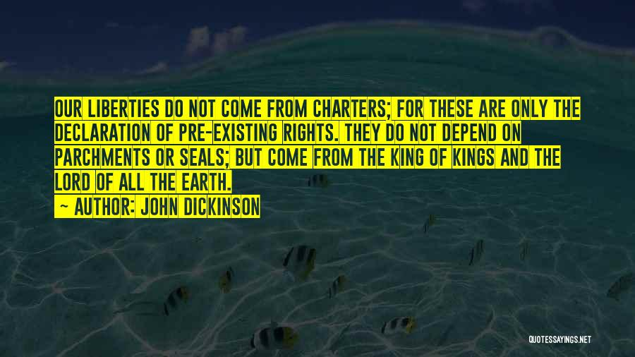 God Not Existing Quotes By John Dickinson