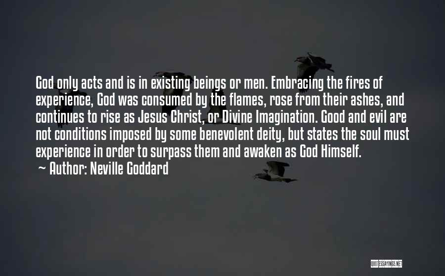 God Not Existing Quotes By Neville Goddard