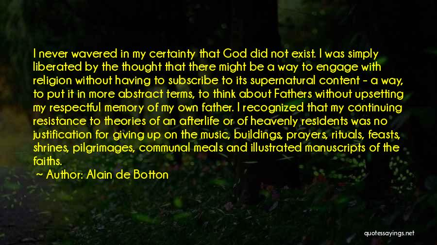 God Not Giving Up Quotes By Alain De Botton