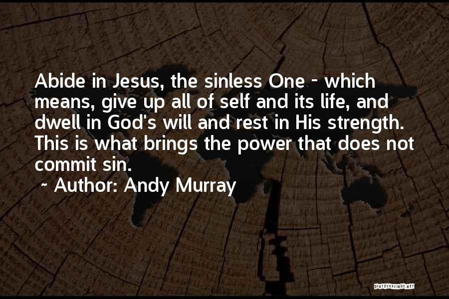 God Not Giving Up Quotes By Andy Murray