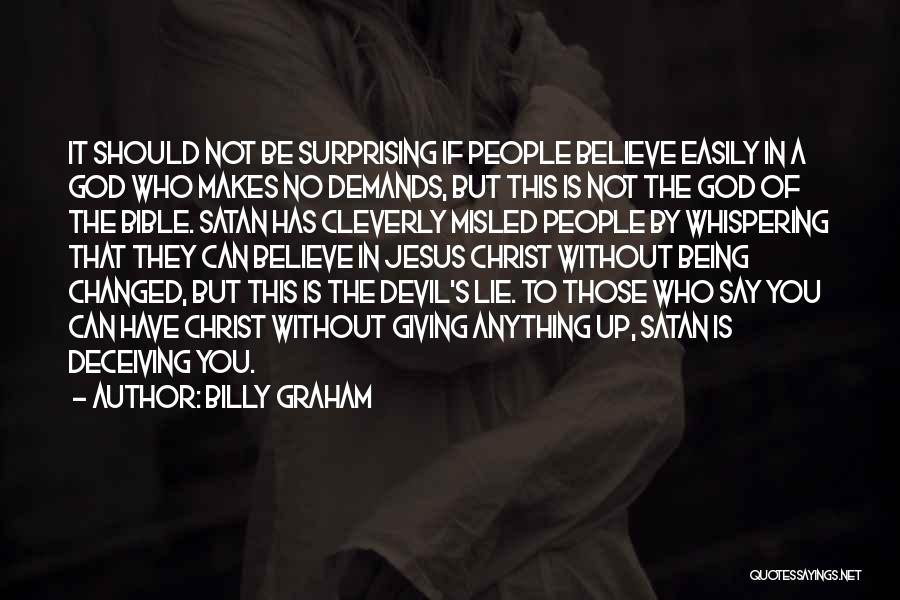 God Not Giving Up Quotes By Billy Graham