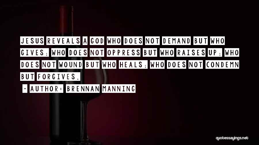 God Not Giving Up Quotes By Brennan Manning