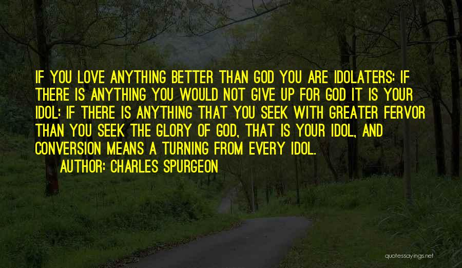 God Not Giving Up Quotes By Charles Spurgeon