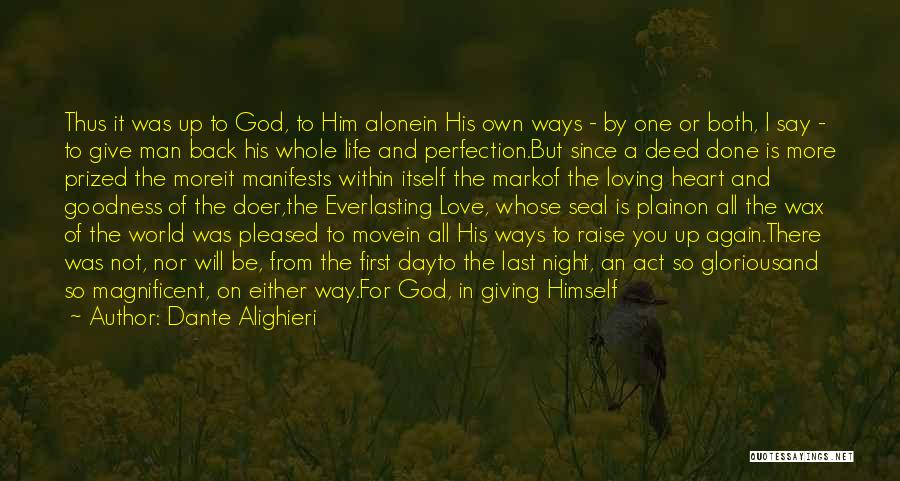 God Not Giving Up Quotes By Dante Alighieri