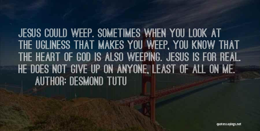 God Not Giving Up Quotes By Desmond Tutu