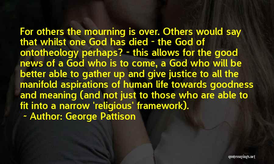 God Not Giving Up Quotes By George Pattison