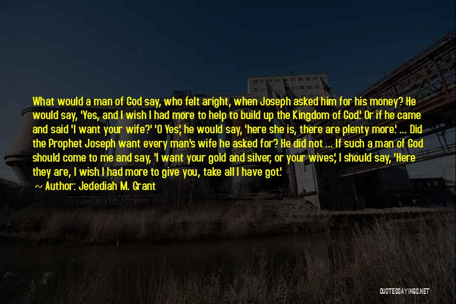 God Not Giving Up Quotes By Jedediah M. Grant