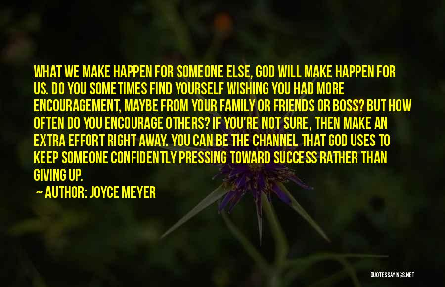 God Not Giving Up Quotes By Joyce Meyer