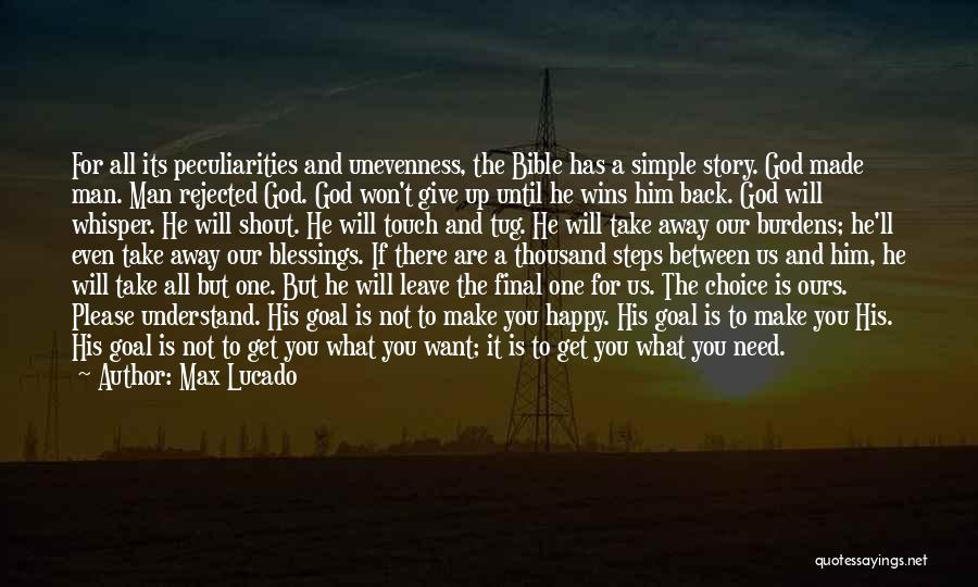 God Not Giving Up Quotes By Max Lucado