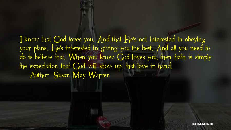 God Not Giving Up Quotes By Susan May Warren