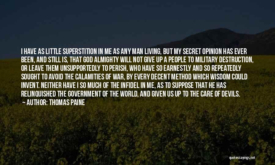 God Not Giving Up Quotes By Thomas Paine