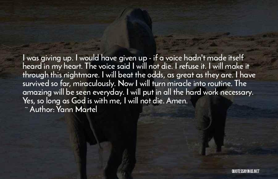 God Not Giving Up Quotes By Yann Martel