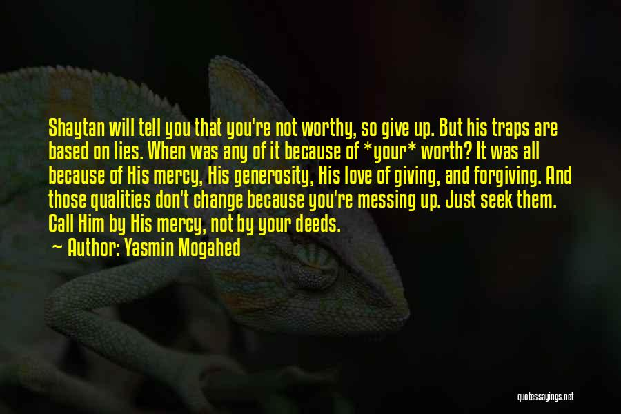 God Not Giving Up Quotes By Yasmin Mogahed