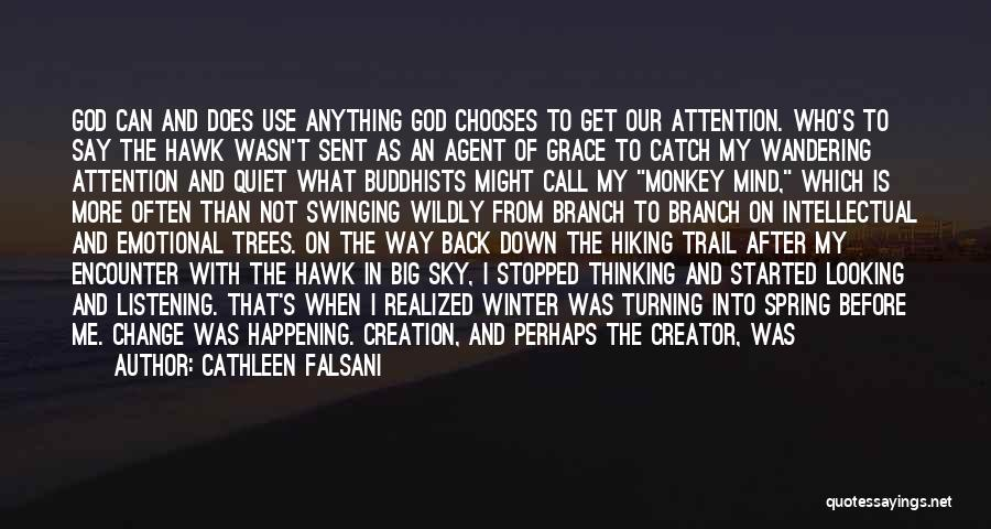 God Not Listening Quotes By Cathleen Falsani