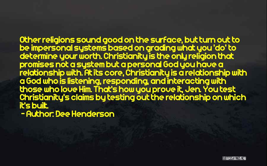 God Not Listening Quotes By Dee Henderson