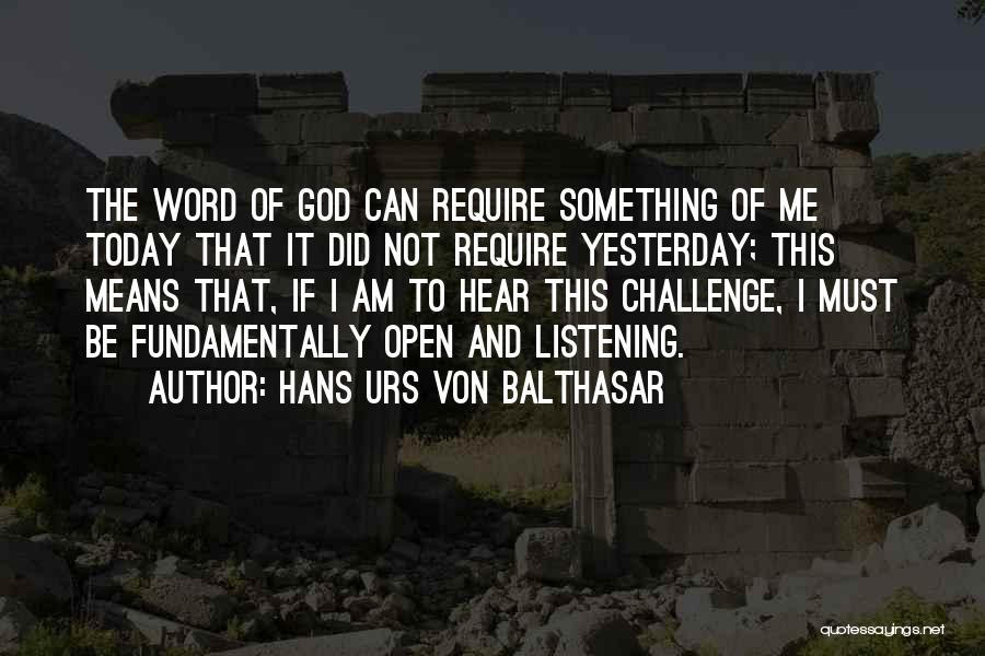 God Not Listening Quotes By Hans Urs Von Balthasar