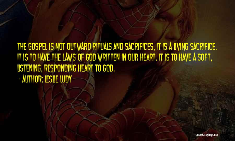 God Not Listening Quotes By Leslie Ludy
