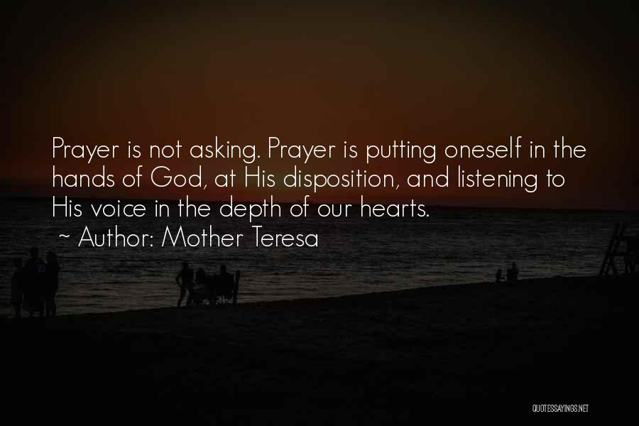 God Not Listening Quotes By Mother Teresa