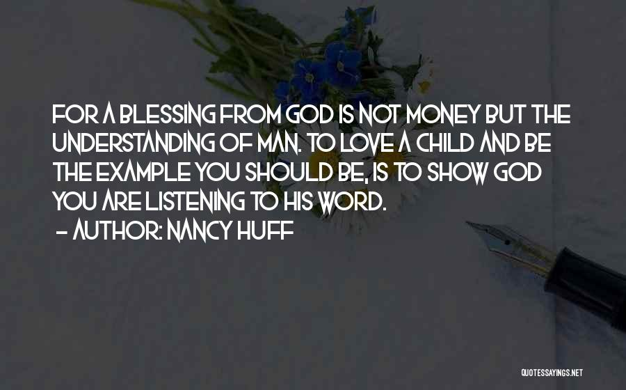 God Not Listening Quotes By Nancy Huff