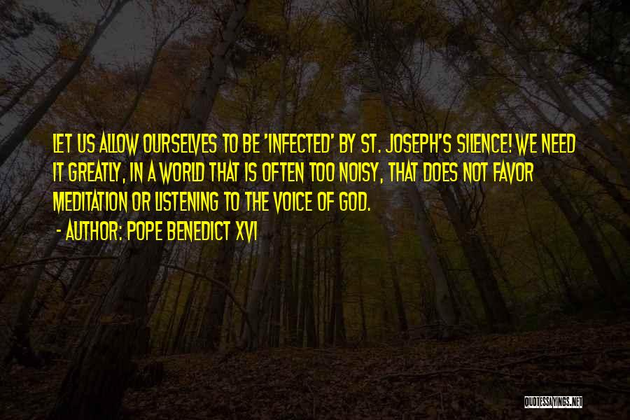 God Not Listening Quotes By Pope Benedict XVI