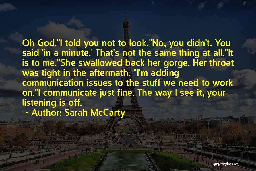 God Not Listening Quotes By Sarah McCarty