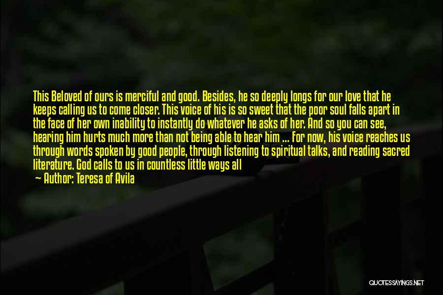 God Not Listening Quotes By Teresa Of Avila