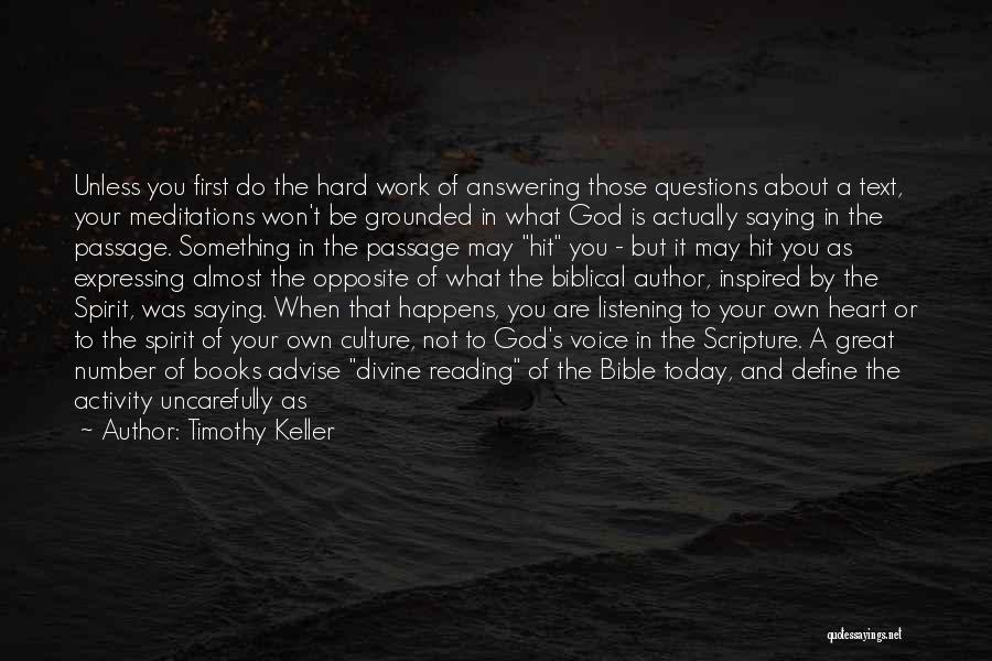 God Not Listening Quotes By Timothy Keller