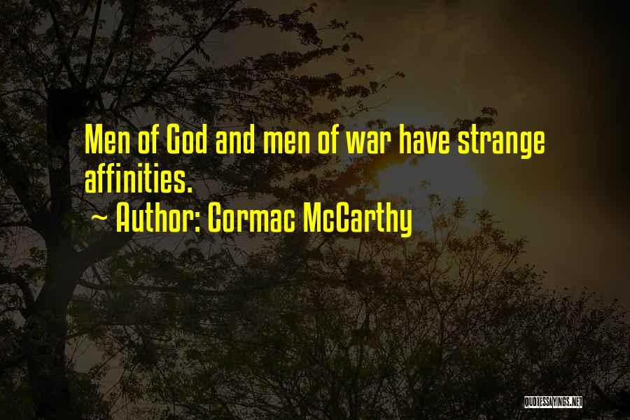 God Of War 4 Quotes By Cormac McCarthy