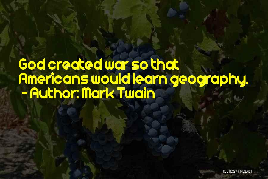 God Of War 4 Quotes By Mark Twain