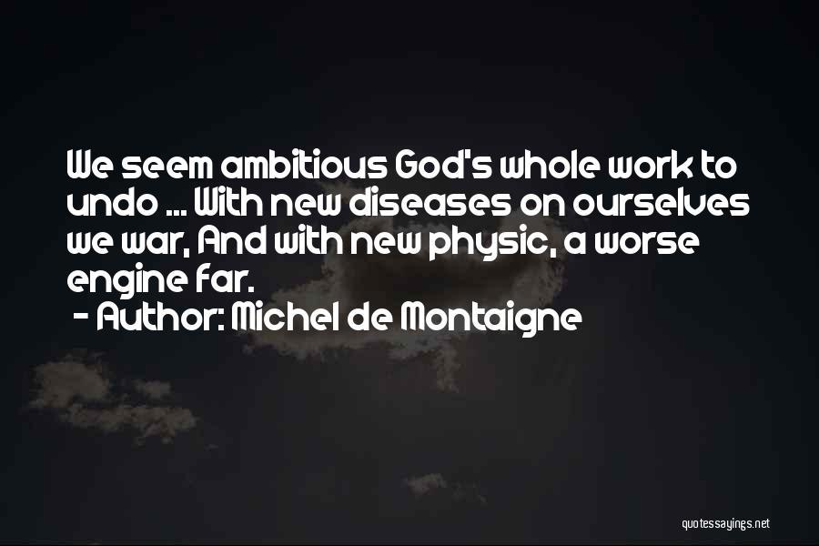 God Of War 4 Quotes By Michel De Montaigne