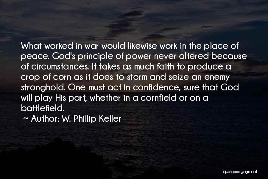 God Of War 4 Quotes By W. Phillip Keller