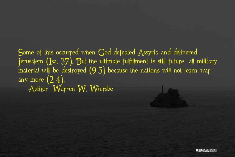 God Of War 4 Quotes By Warren W. Wiersbe