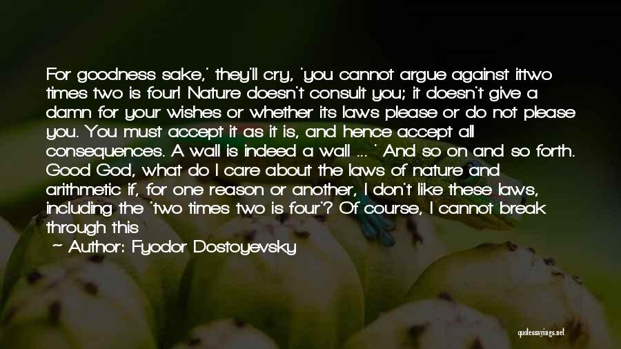 God Please Give Strength Quotes By Fyodor Dostoyevsky