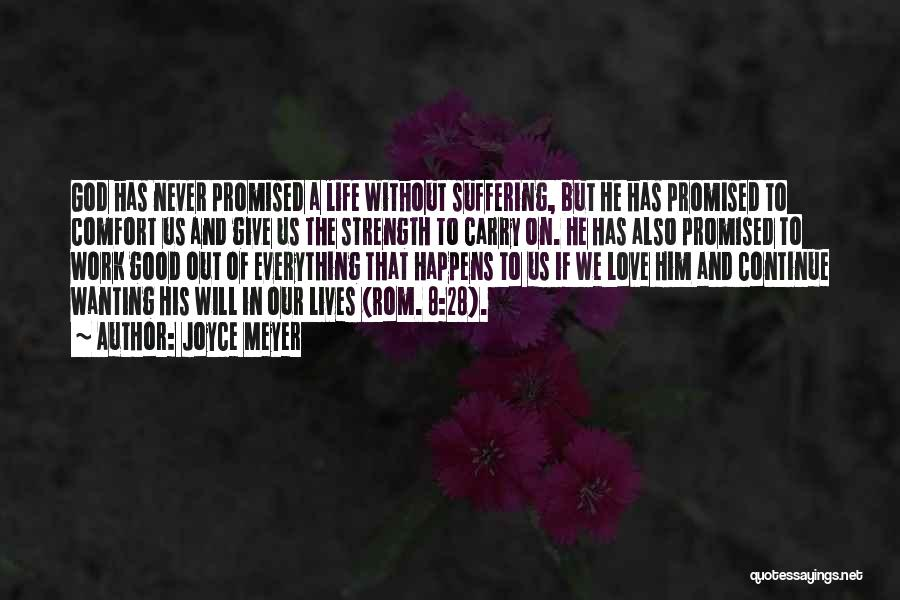 God Please Give Strength Quotes By Joyce Meyer
